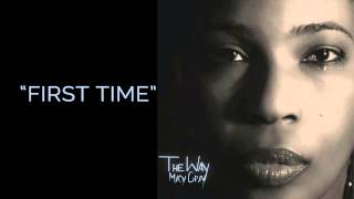 """""""First Time"""" - Macy Gray"""