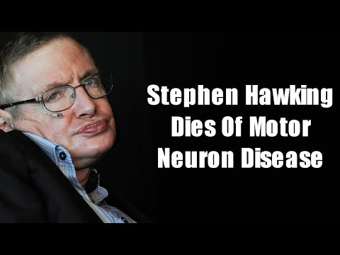Stephen Hawking Dies Of Motor Neuron Disease; What Is Motor Neuron Disease?