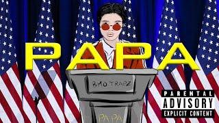 Bmo Trapz - Papa ( Official Lyric Video )