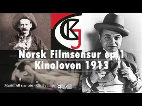 Norsk Filmsensur Episode 1: Kinoloven av 1913 (The Norwegian Cinema law of 1913, eng sub)