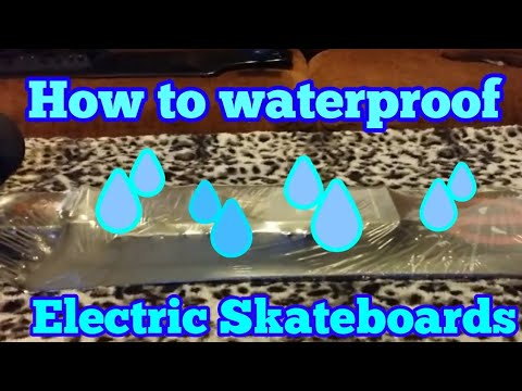 Waterproof your electric skateboard how to 5 min easy diy