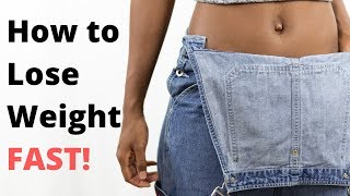 How To Lose Weight Fast   5 Simple Steps