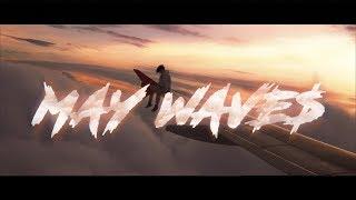 Смотреть клип May Wave$ - Изолира