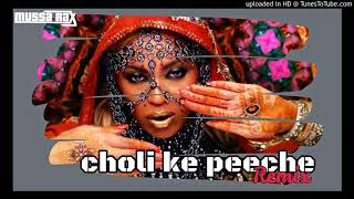 Choli Ke Peeche Remix.mp3
