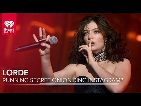 Is Lorde Running A Secret Onion Ring Instagram Account?