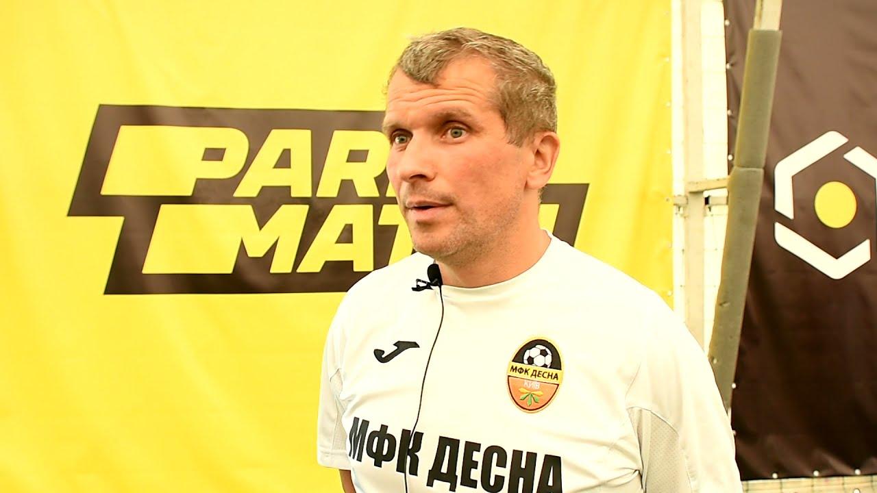 Інтерв'ю   Володимир Кучеренко, Десна   Parimatch Superleague 2021