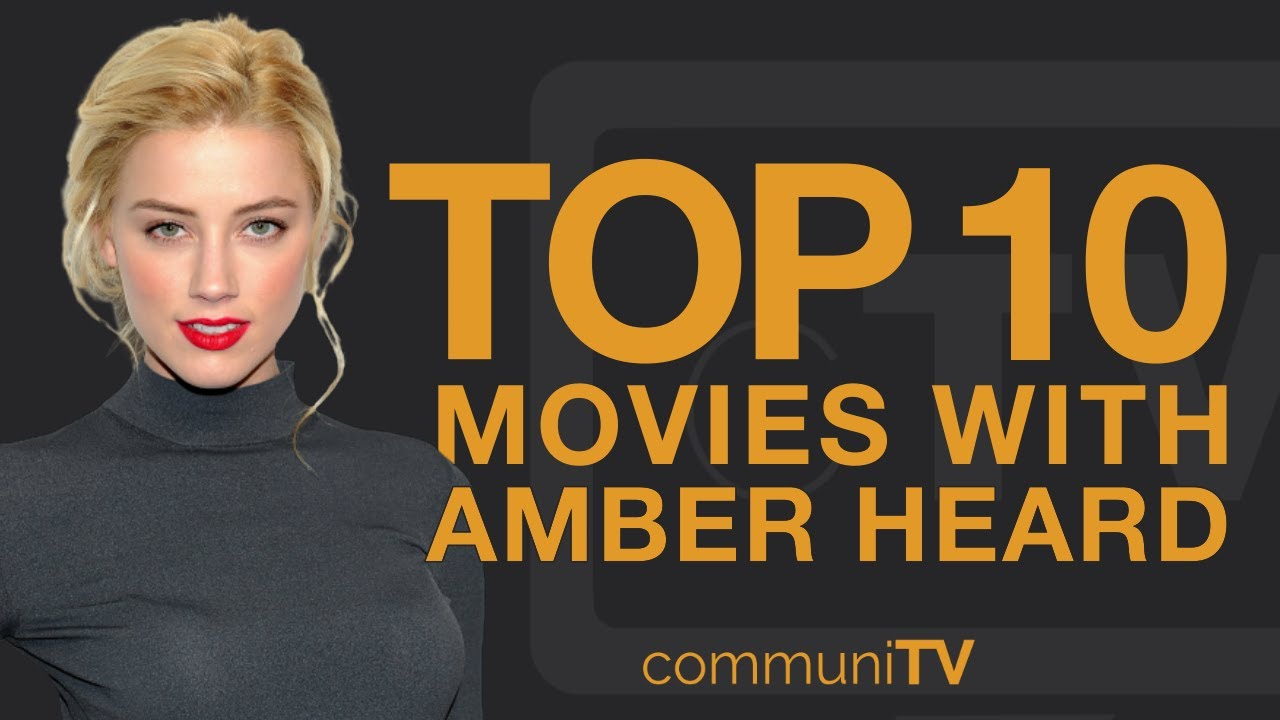 Download Top 10 Amber Heard Movies