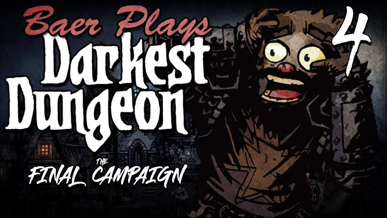 Download Baer Plays Darkest Dungeon: The Final Campaign (Ep. 4)
