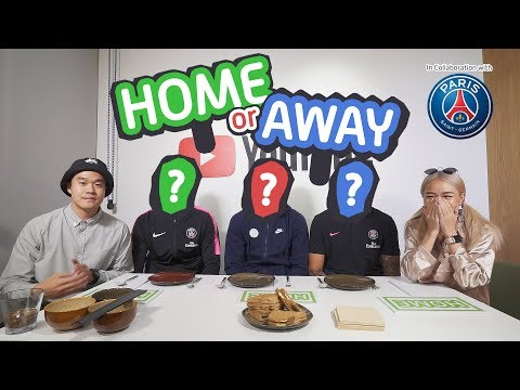 Home or Away with Paris Saint-Germain F.C.!