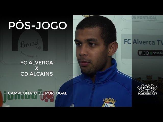 FC Alverca vs CD Alcains - Reações ao jogo