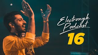 DJ NYK - Electronyk Podcast | Season 16 | Hour 1 | Non Stop Bollywood, Punjabi, English Remix Songs