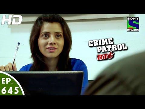 Crime Patrol - क्राइम पेट्रोल सतर्क - Pratikriya - Episode 645 - 8th April, 2016 thumbnail