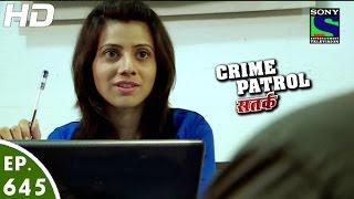 Crime Patrol - क्राइम पेट्रोल सतर्क - Pratikriya - Episode 645 - 8th April, 2016