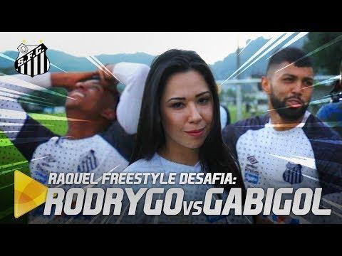 RAQUEL FREESTYLE DESAFIA RODRYGO CONTRA GABIGOL