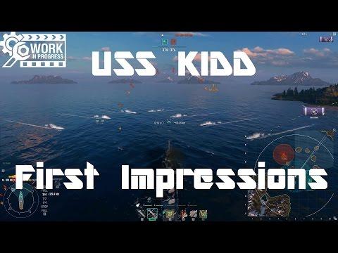 USS Kidd [WiP] - First Impressions