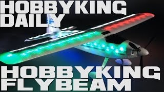HobbyKing Daily - HK Flybeam Night Flyer