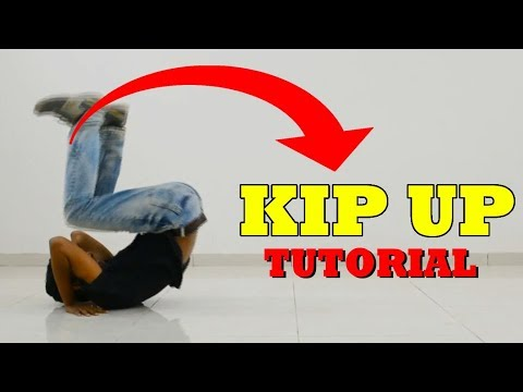 Kip Up / Kick Up Tutorial | Learn How To Kip Up In 5 Minutes | Nishant Nair