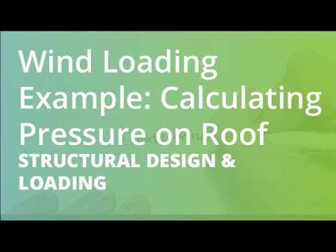 Wind Loading Example Calculating Pressure On Roof