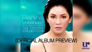 Regine Velasquez - The Covers Collection (Official Album Preview)