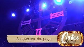 Cantos de Coxia e Ribalta - A estética da peça