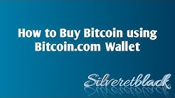 How to Buy Bitcoin using Bitcoin.com Wallet
