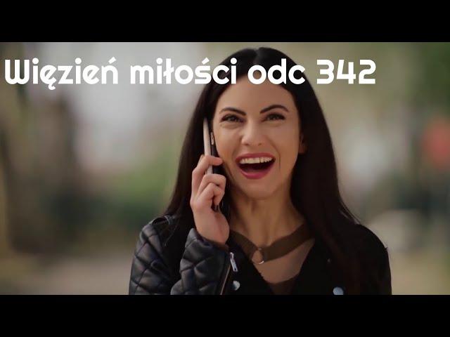 Więzień miłości / Adını Sen Koy odc 342 napisy pl