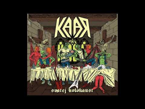 Kaar - Svatej Holokaust (Full Album, 2018)