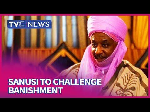 Deposed emir of Kano, Sanusi II to challenge banishment
