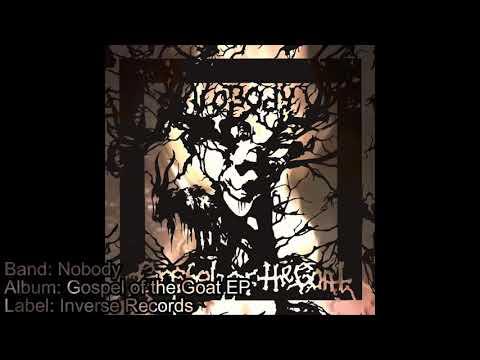 Nobody - Gospel of the Goat EP