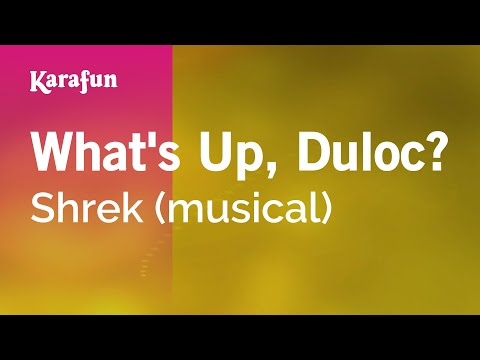 Karaoke What's Up, Duloc? - Shrek *