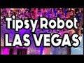 Tipsy Robot Las Vegas Planet Hollywood Bar