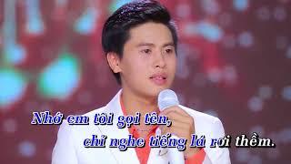 Liên Khúc Về Đâu mái Tóc Người Thương - Karaoke Nguyễn Thành Viên