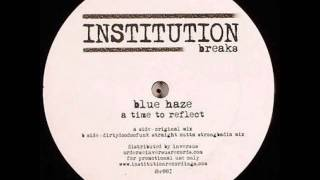 Blue Haze - A Time To Reflect (Original Mix)