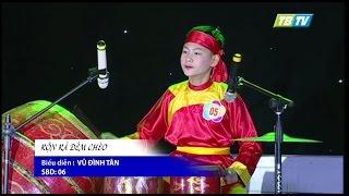Tiết mục trống RỘN RÃ ĐÊM CHÈO - Vũ Đình Tân - Thái Bình TV