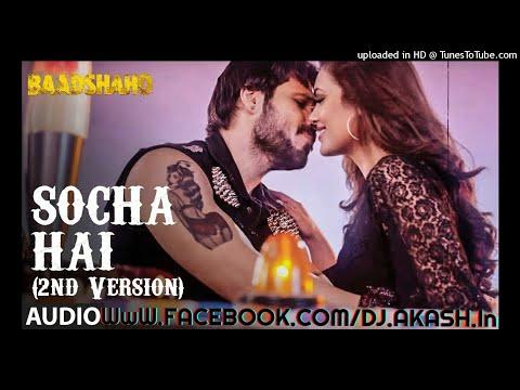 Socha_Hai_Keh_Du_Tumhe_Apna_Banane_Baadshaho -Desitronic Expression- Song Remix By Dj Akash Mokama-