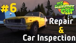 My Summer Car - #6 Repair & Car Inspection