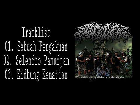 SELENDRO PAMUDJAN Full Single Album - Cilacap Javanesse Gothic Black Metal