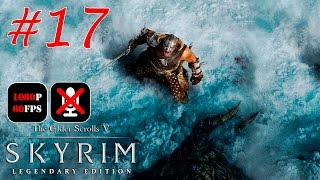The Elder Scrolls V: Skyrim Legendary Edition #17 - Громила По Вызову