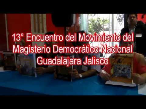 13° Encuentro del Movimiento del Magisterio Democrático Nacional