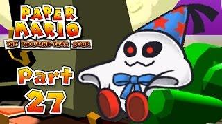Paper Mario: The Thousand-Year Door - Part 27:  Creepy Steeple!