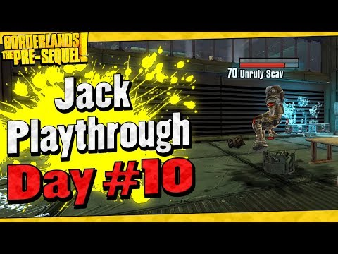 Borderlands The Pre-Sequel | Jack Playthrough Funny Moments And Drops | Day #10