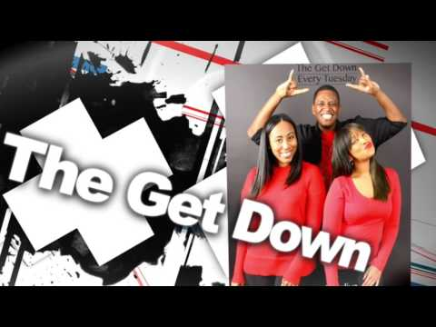 The Get Down Live Ep21 - Single Parents, Affordable Housing & News/Entertainment