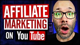 YouTube Affiliate Marketing For Beginners