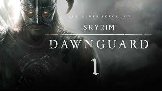 Skyrim - Dawnguard. 1 серия (Пробуждение)
