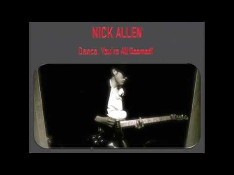 Nick Allen - Dance, You're All Doomed!