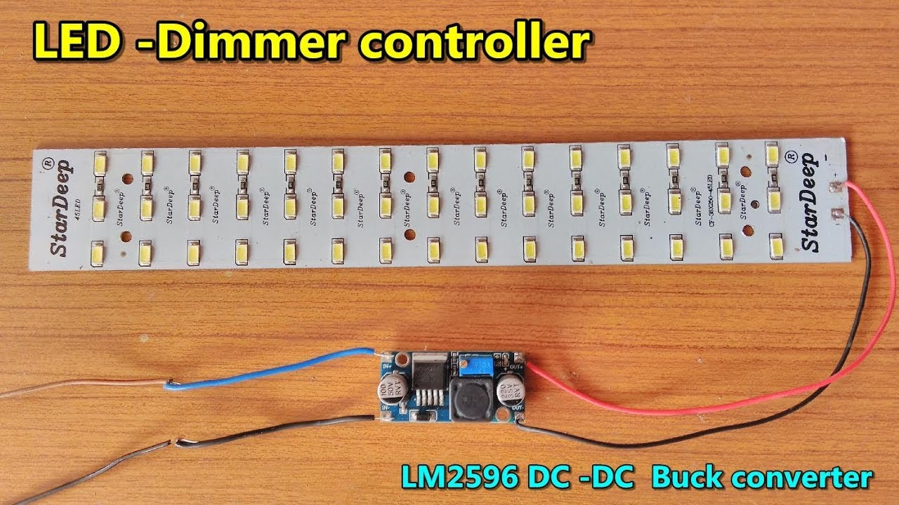 Led Light Dimmer Brightness Control Using Lm2596 Dc Buck Driver Circuit Converter Adjustable Step Down Module