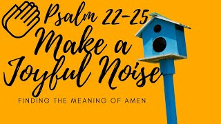 Make A Joyful Noise Pt. 2