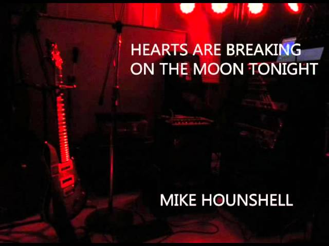 Mike Hounshell - Hearts Are Breaking