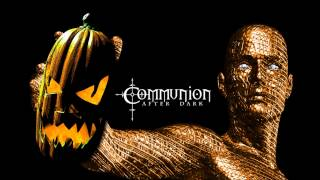New Dark Electro, Industrial, EBM, Gothic, Synthpop, Cyber - Communion After Dark - 10/27/2014