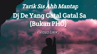 Download Dj De Yang Gatal Gatal Sa Tarik Sis  Viral Tiktok Video Lirik __ video cover versi remix